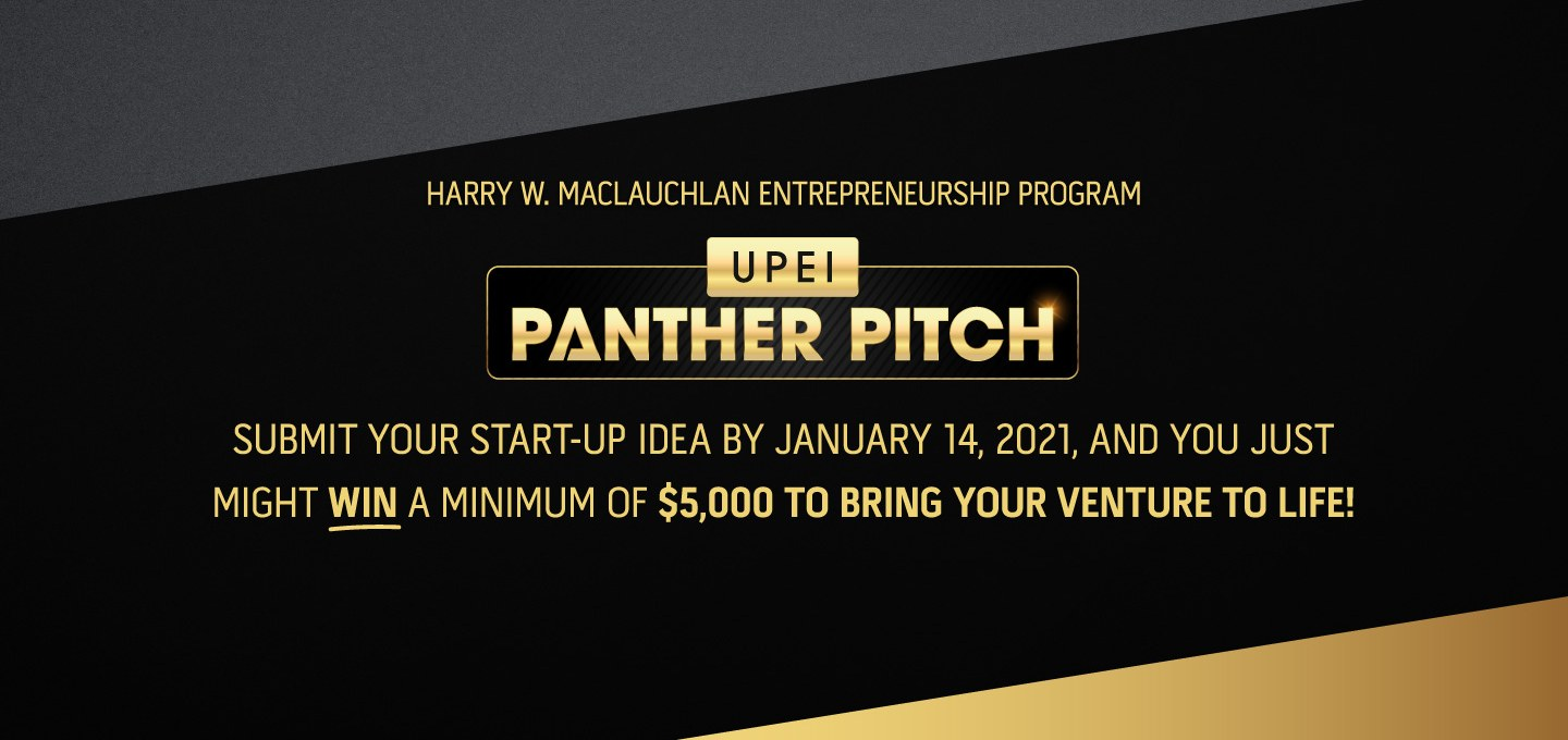 upei panther pitch submit your start-up idea and win 5000 dollars to bring your venture to life