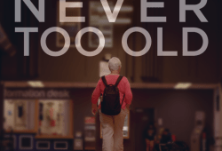 Promo photo for Never Too Old documentary